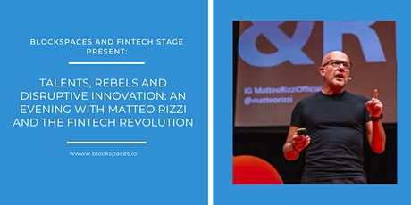 The Fintech Revolution: Talents, Rebels and Disruptive Technology tickets