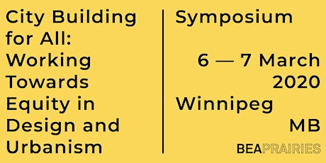 City Building for All: Working Towards Equity in Design and Urbanism tickets