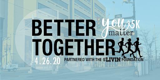 YOUmatter 5K — Better Together