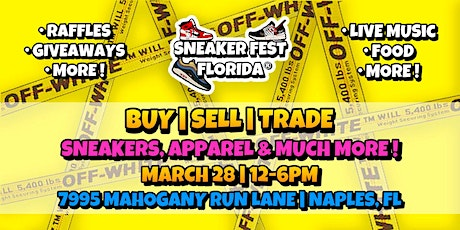 Sneaker Fest Florida | Buy-Sell-Trade Sneaker/Clothing/Art/Networking Event tickets