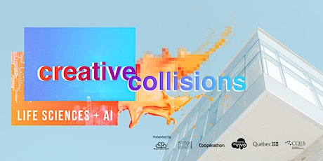 Creative Collisions: Artificial Intelligence & Life Sciences tickets