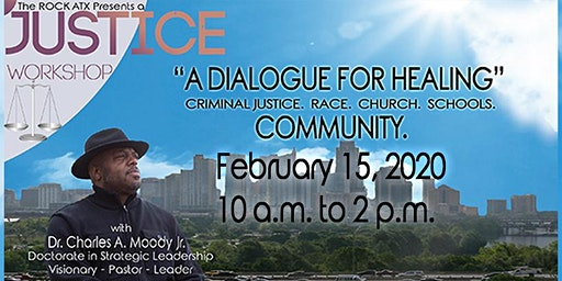 """A Justice Workshop:  """"A Healing Dialogue"""" for Communities"""