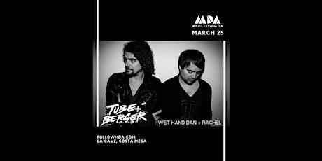 MDA Wednesdays w/ Tube & Berger tickets
