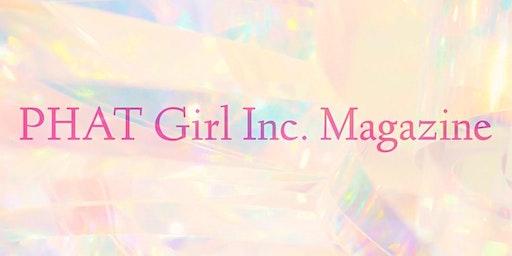 Phat Girl Inc Magazine Launch  Party