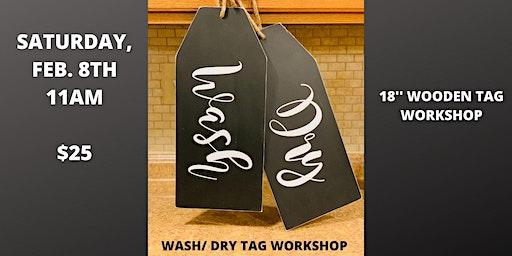 Wash/Dry Large Tag Workshop