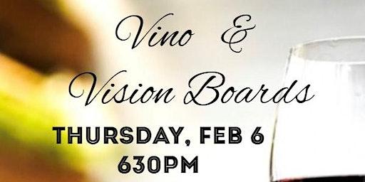 Vino & Vision Boards