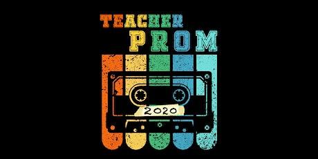Teacher Prom 2020 tickets