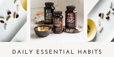 Supplementation and Daily Essential Habits Class