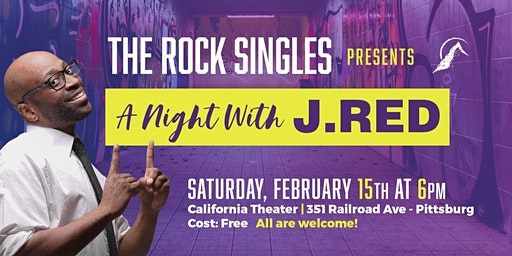 """The Rock Singles Presents """"A Night With J. Red"""" Christian Comedy Show!"""