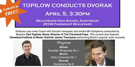 Topilow Conducts Dvorak tickets