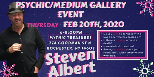 Steven Albert: Psychic Gallery Event - Mythic Treasures 2/20