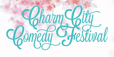 Wednesday Apr 29th Pass - 2020 Charm City Comedy Festival tickets