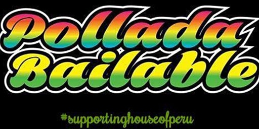 Gran Pollada Bailable Pro Fondos House of Peru