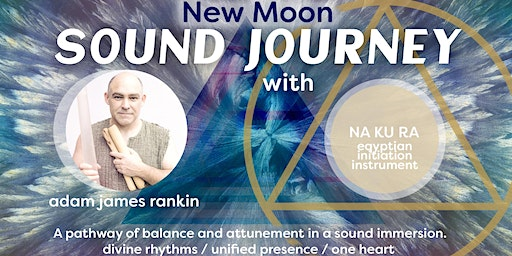 New Moon - Sound Journey -  SERENE EARTH SANCTUARY Ewingsdale
