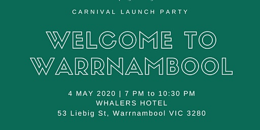 Welcome To Warrnambool - Carnival Launch Party