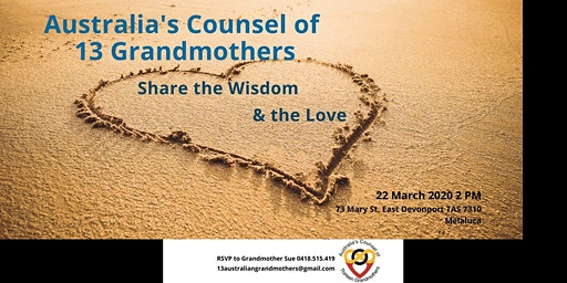 Australia's Council of 13 Grandmothers Devonport TAS March 22, 2020