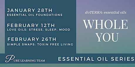 WholeYOU: Essential Oil Learning Series - Surrey tickets