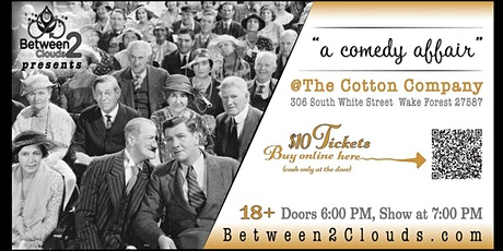 A Comedy Affair @The Cotton Company tickets
