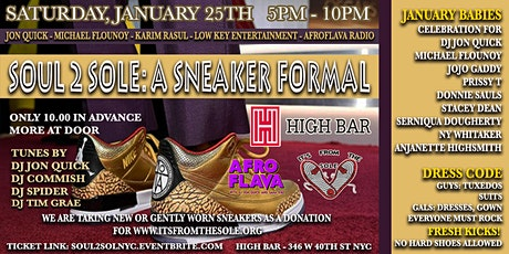 """SOUL 2 SOLE: DJ JON QUICK'S 1ST ANNUAL JANUARY BABIES SNEAKER FORMAL"" tickets"