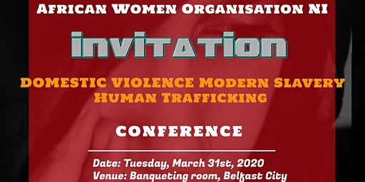 Domestic Violence, Modern Slavery and Human Trafficking Conference