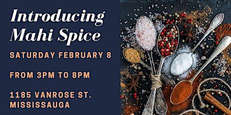 Introducing Mahi Spice tickets