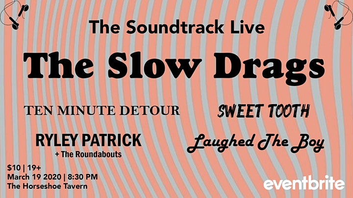 The Soundtrack LIVE: Slow Drags + more at The Horseshoe Tavern image