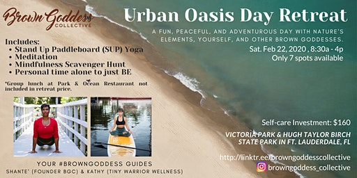 Urban Oasis Day Retreat: Brown Goddess Collective
