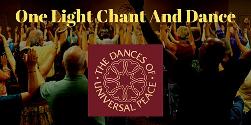 One Light Chant and Dance