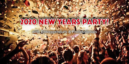2020 New Year's Party with Entrepreneurs & Professionals