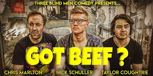 GOT BEEF? Three Blind Men - Stand Up Comedy