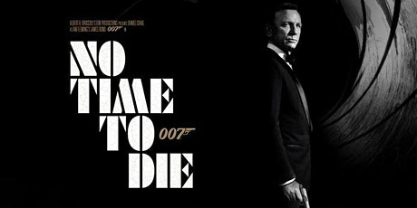 Fundraising Movie Night - James Bond 007 No Time To Die tickets