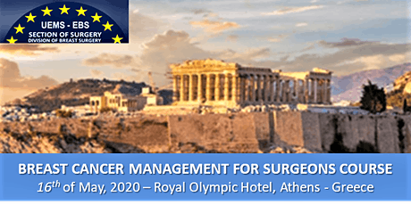 BREAST CANCER MANAGEMENT FOR SURGEONS - Course 2020 - Athens GR tickets