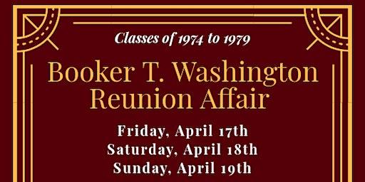 Booker T Washington Reunion Affair (1974-1979)