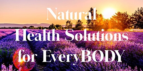 Natural Solutions for EveryBODY tickets