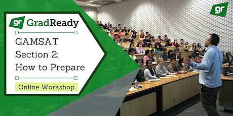 Gamsat Section 2 Online Workshop | GradReady tickets