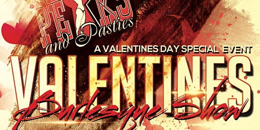 Valentine's Day with Peaks & Pasties @ The Snooty Foxx