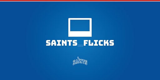 Saints_Flicks