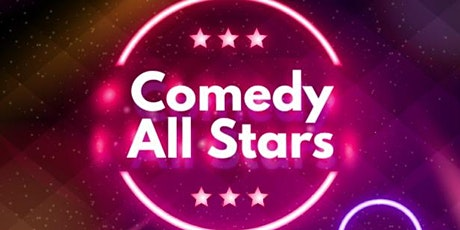 Comedy All Stars (Stand Up Comedy ) tickets