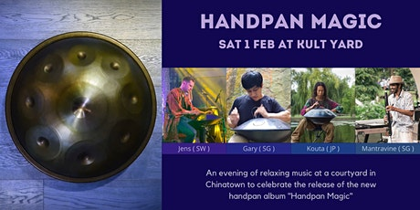 Handpan Magic - An intimate evening of handpan music (FREE TIX) tickets