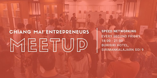 Chiang Mai Entrepreneurs Meetup #21