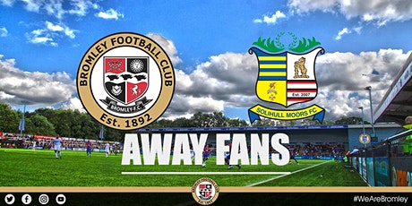 Bromley v Solihull Moors (AWAY FANS) tickets