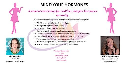MIND YOUR HORMONES