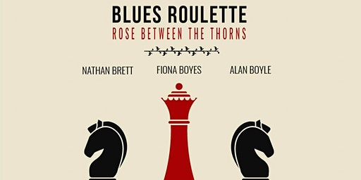 Blues Roulette Rose Between the Thorns