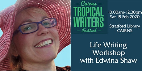 Life Writing Workshop with Edwina Shaw tickets
