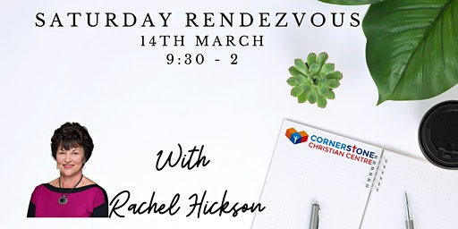Rachel Hickson - Saturday Rendezvous