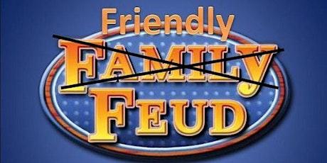 Friendly Feud tickets