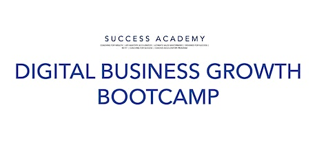 Digital Business Growth Bootcamp tickets