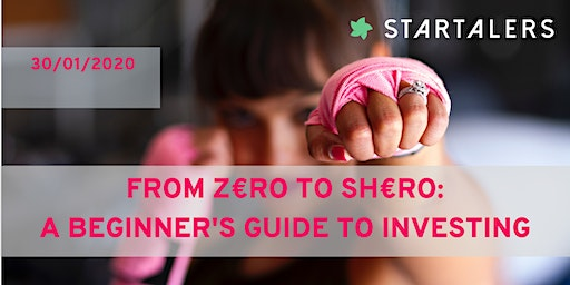 From z€ro to sh€ro: a beginner's guide to investing
