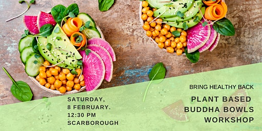 Plant-Based BUDDHA BOWLS - Workshop and Lunch