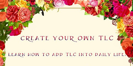 Be The Creator Of Your Own TLC